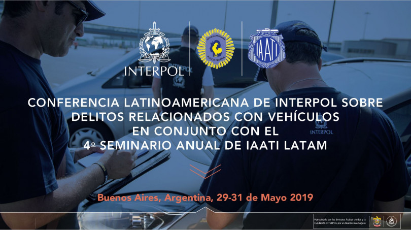 Joint LATAM IAATI & INTERPOL Seminar - May 29-31,  2019